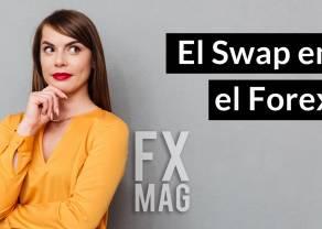¿Qué es el SWAP? Las transacciones SWAP en el mercado de divisas