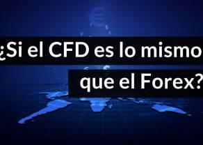 ¿El CFD es lo mismo que el Forex? ¿Por qué la gente pierde en el Forex? ¿En qué consiste el modelo market maker?
