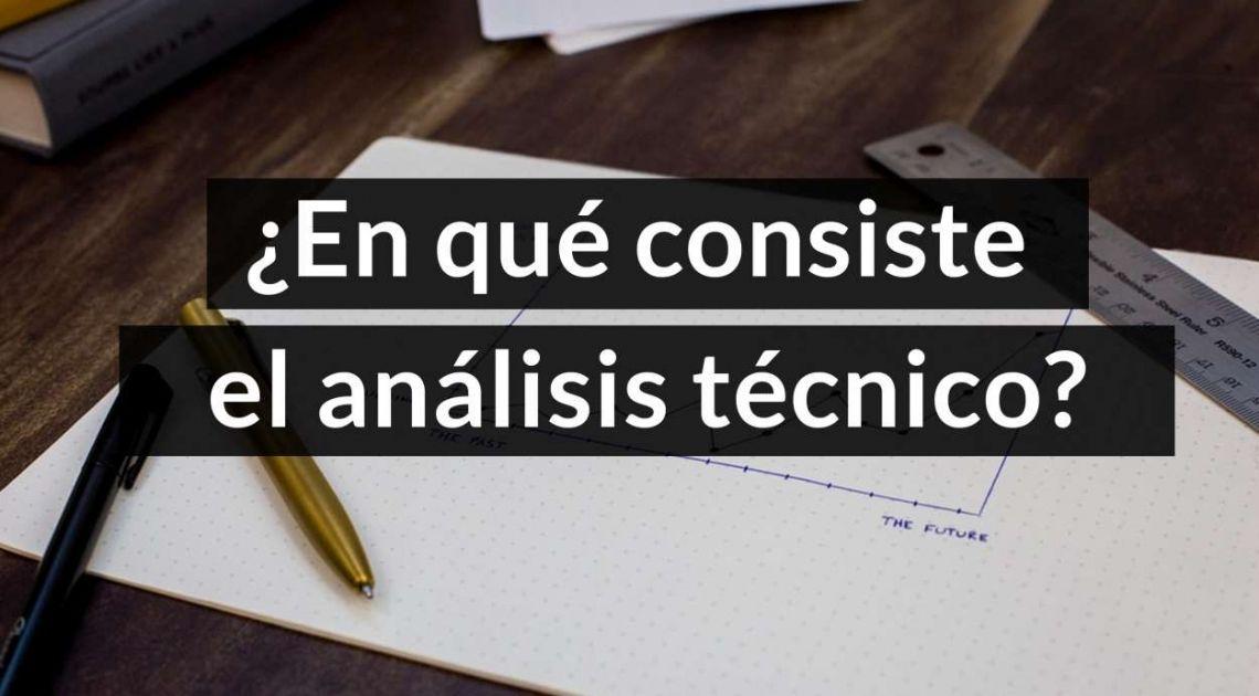 ¿Qué es el análisis técnico? || #1 El mejor curso del análisis técnico