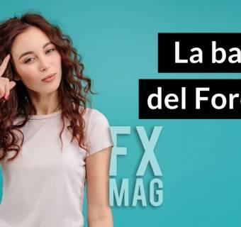 La base del manejo del Forex
