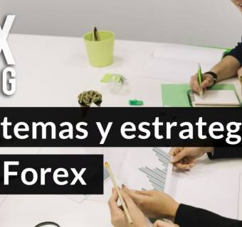 Sistemas y estrategias de Forex. ¿Qué es el day trading, el swing trading, el scalping y la inversión a largo plazo?